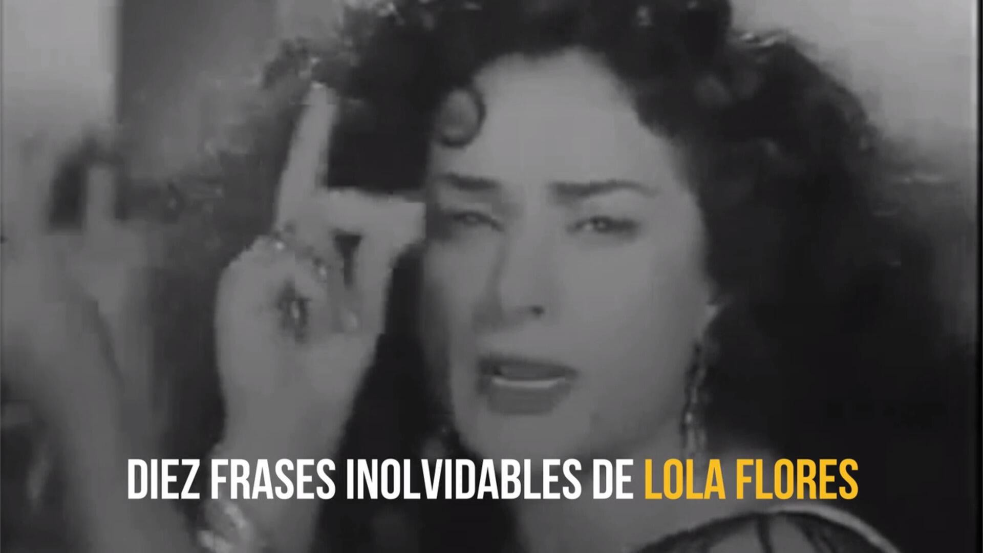 10 frases inolvidables de Lola Flores
