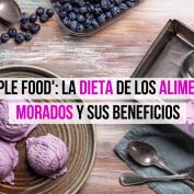 Purple food: alimentos morados y sus beneficios