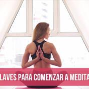 Claves para comenzar a meditar