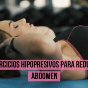 Ejercicios hipopresivos para reducir abdomen