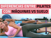 Pilates máquinas vs Pilates suelo