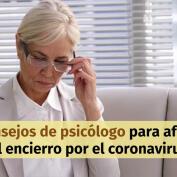 10 consejos de psicólogo para llevar mejor el encierro por coronavirus