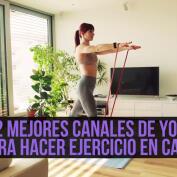 Los 12 mejores canales de ejercicio en Youtube para hacer deporte en casa