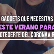 Gadgets para protegerte del coronavirus