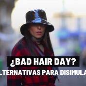 ¿Bad hair day? 10 alternativas para disimularlo